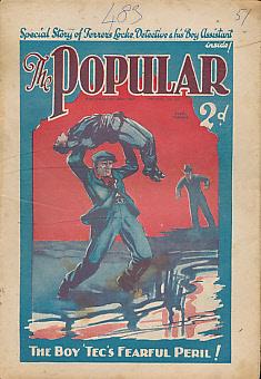 EDITOR - The Popular. Number 483. New Series. Week Ending December April 28th 1928