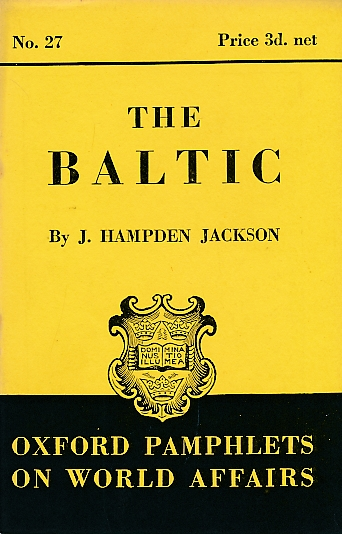 Baltic Oxford Pamphlets on World Affairs, No 27