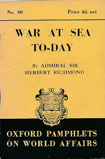 CROWTHER, GEOFFREY - War at Sea Today. Oxford Pamphlets on World Affairs, No. 60