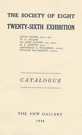 THE SOCIETY OF EIGHT - The Society of Eight. Twenty-Sixth Exhibition: 1938