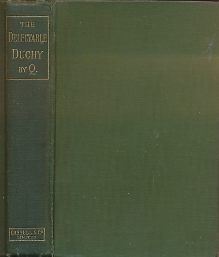 'Q' (QUILLER-COUCH, ARTHUR THOMAS) - The Delectable Duchy