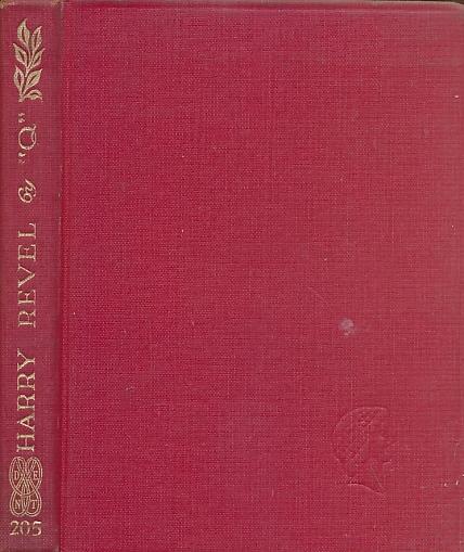 'Q' (QUILLER-COUCH, ARTHUR THOMAS) - Harry Revel