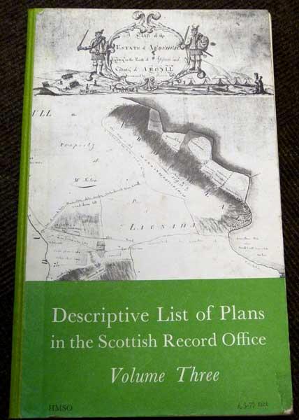 ADAMS, IAN H - Descriptive List of Plans in the Scottish Record Office. Volume Three