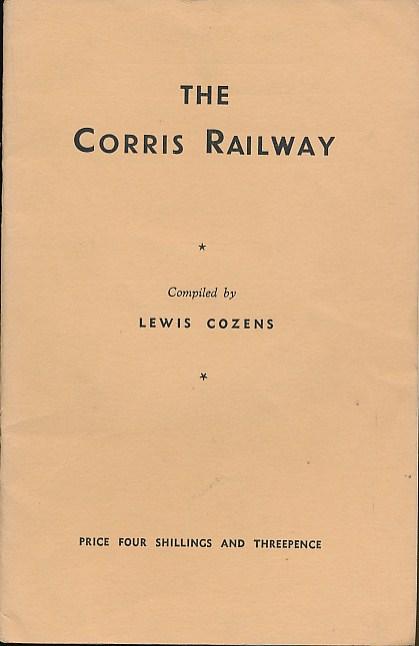 COZENS, LEWIS - The Corris Railway
