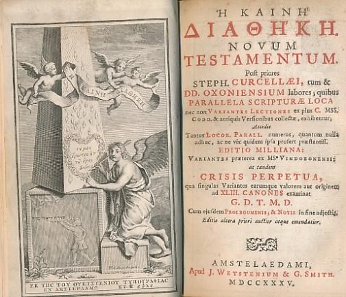 CURCELLAEI, STEPH [PREFACE] (WETSTENIUS, HENRICUS) - Novum Testamentum [New Testament]