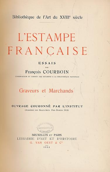 COURBOIN, FRANCOIS - L'Estampe Francais. Graveurs Et Marchands. Limited Edition
