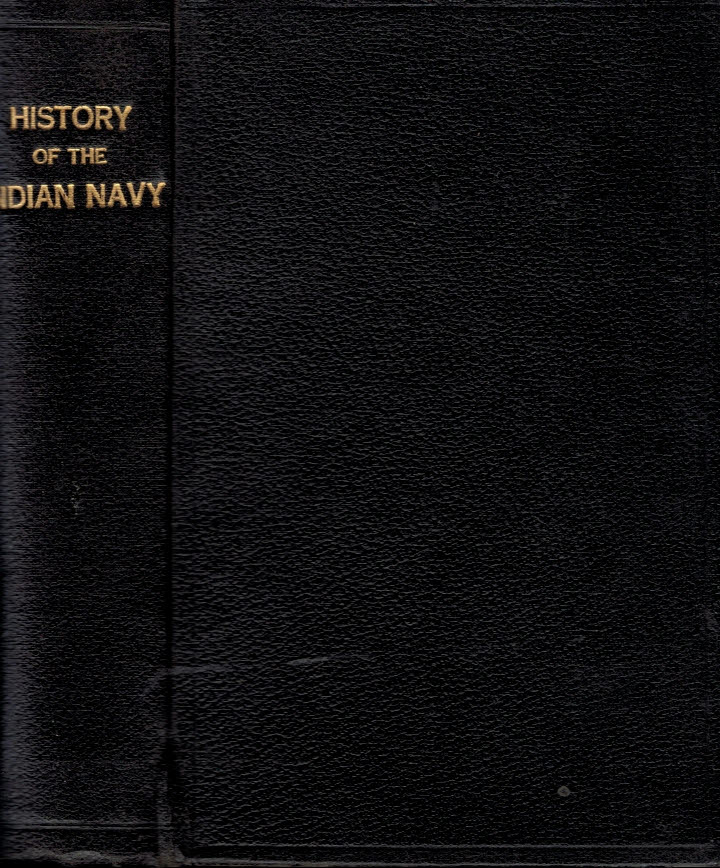LOW, C R - History of the Indian Navy. Volume I Only