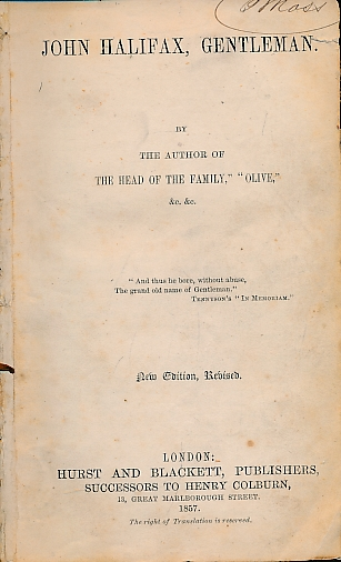 CRAIK, MRS [DINAH MARIA MULOCK] - John Halifax, Gentleman. Hurst Edition