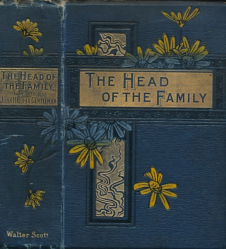 CRAIK, MRS [DINAH MARIA MULOCK] - The Head of the Family