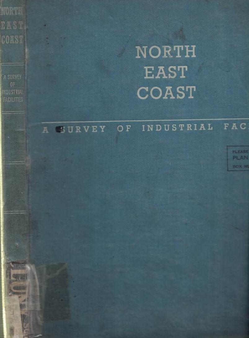 EDITOR - North-East Coast. A Survey of Industrial Facilities