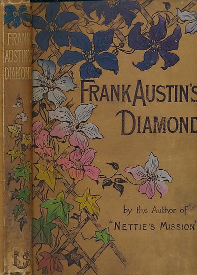 [MATTHEWS, JULIA A] - Frank Austin's Diamond
