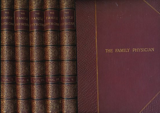 EDITOR - The Family Physician: A Manual of Domestic Medicine. 5 Volume Set