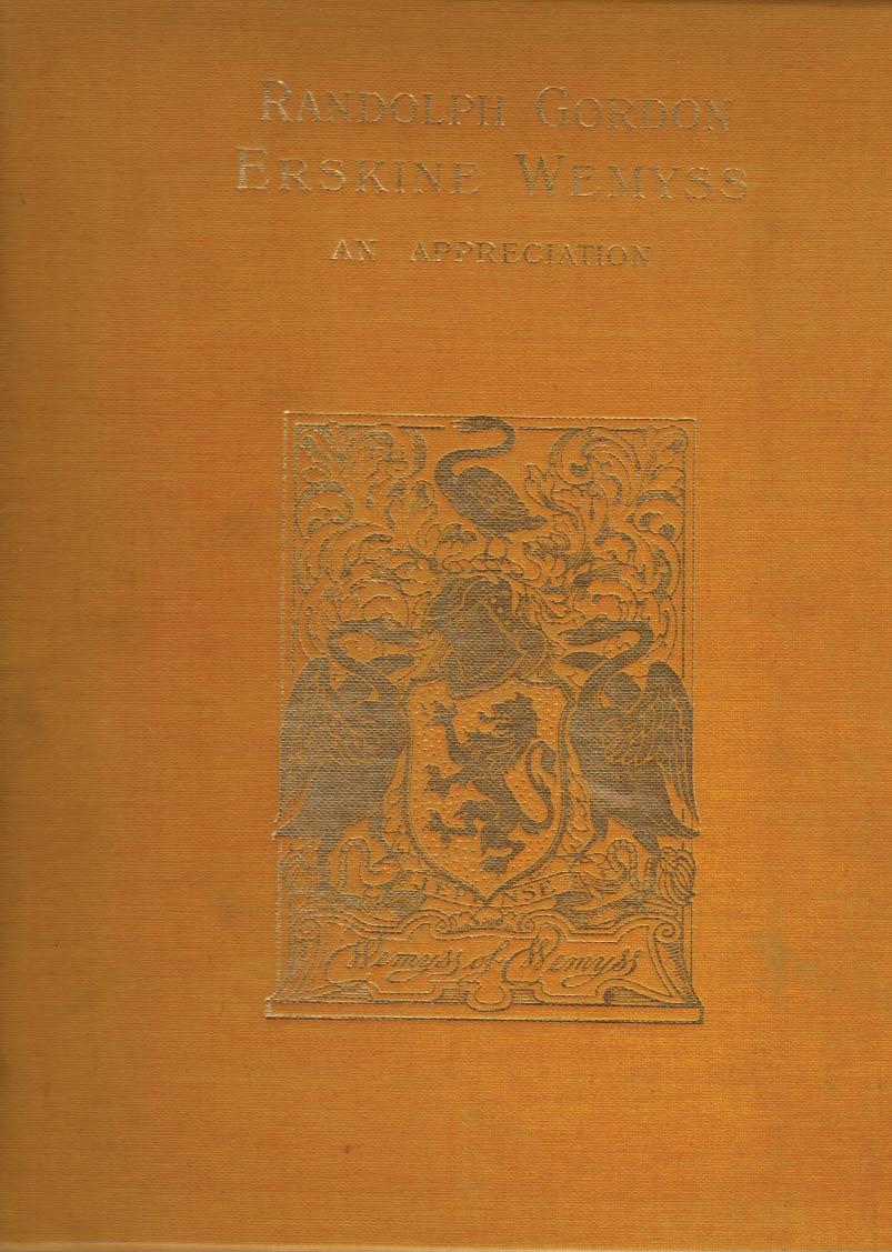 CUNNINGHAM, A S - Randolph Gordon Erskine Wemyss: An Appreciation. Limited Edition