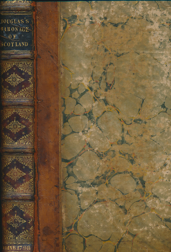 DOUGLAS, ROBERT - The Baronage of Scotland Containing an Historical and Genealogical Account of the Gentry of That Kingdom