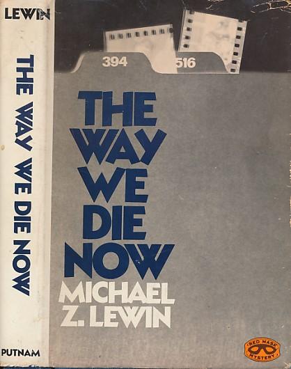 LEWIN, MICHAEL Z - The Way We Die Now