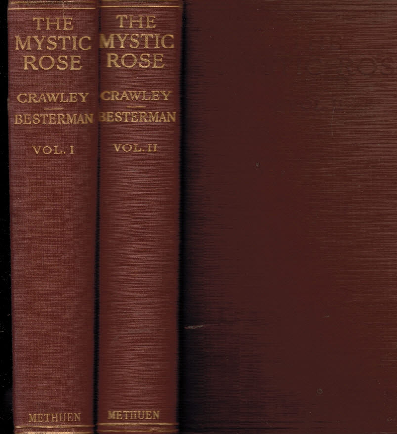 CRAWLEY, ERNEST; BESTERMAN, THEODORE - The Mystic Rose: A Study of Primitive Marriage and of Primitive Thought in Its Bearing on Marriage. 2 Volume Set
