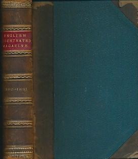 EDITOR - The English Illustrated Magazine 1890-1891