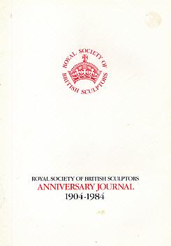 EDITOR - The Royal Society of British Sculptors Anniversary Journal 1904-1984