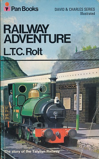 ROLT, L T C - Railway Adventure