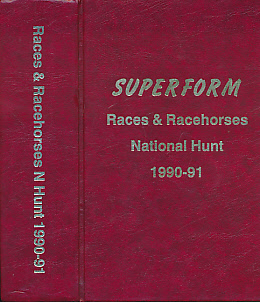 EDITOR - Races and Racehorses. National Hunt 1990 - 91. [Superform N Hunt]