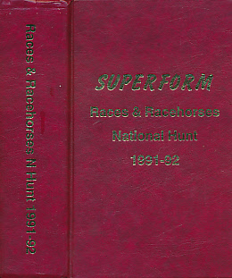 EDITOR - Races and Racehorses. National Hunt. 1991 - 92. [Superform N Hunt]