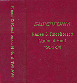 EDITOR - Races and Racehorses. National Hunt. 1993 - 94. [Superform N Hunt]