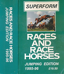 EDITOR - Races and Race Horses. Jumping Edition. 1995 - 96 [Superform Races and Race Horses]