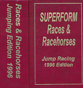 EDITOR - Races and Racehorses. Jumping Edition. 1996. [Superform Jump Racing]