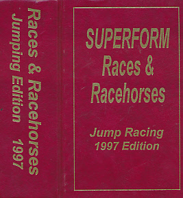 EDITOR - Races and Racehorses. Jumping Edition. 1997. [Superform Jump Racing]