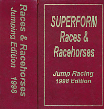 EDITOR - Races and Racehorses. Jumping Edition. 1998. [Superform Jump Racing]