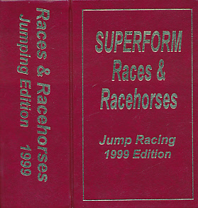 EDITOR - Races and Racehorses. Jumping Edition. 1999. [Superform Jump Racing]