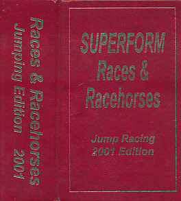 EDITOR - Races and Racehorses. Jumping Edition. 2001. [Superform Jump Racing]