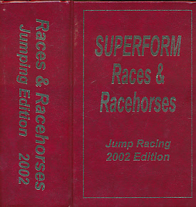EDITOR - Races and Racehorses. Jumping Edition. 2002. [Superform Jump Racing]