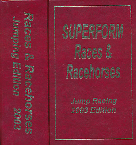 EDITOR - Races and Racehorses. Jumping Edition. 2003 [Superform Jump Racing]