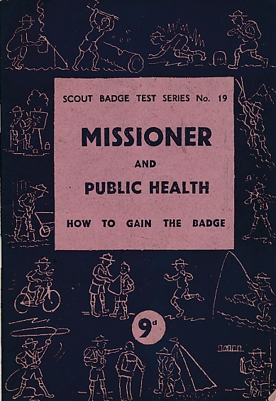 EDITOR - Missioner and Public Health. Scout Badge Test Series No. 19