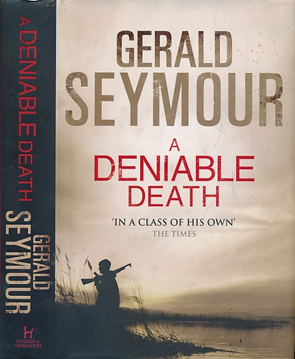 SEYMOUR, GERALD - A Deniable Death