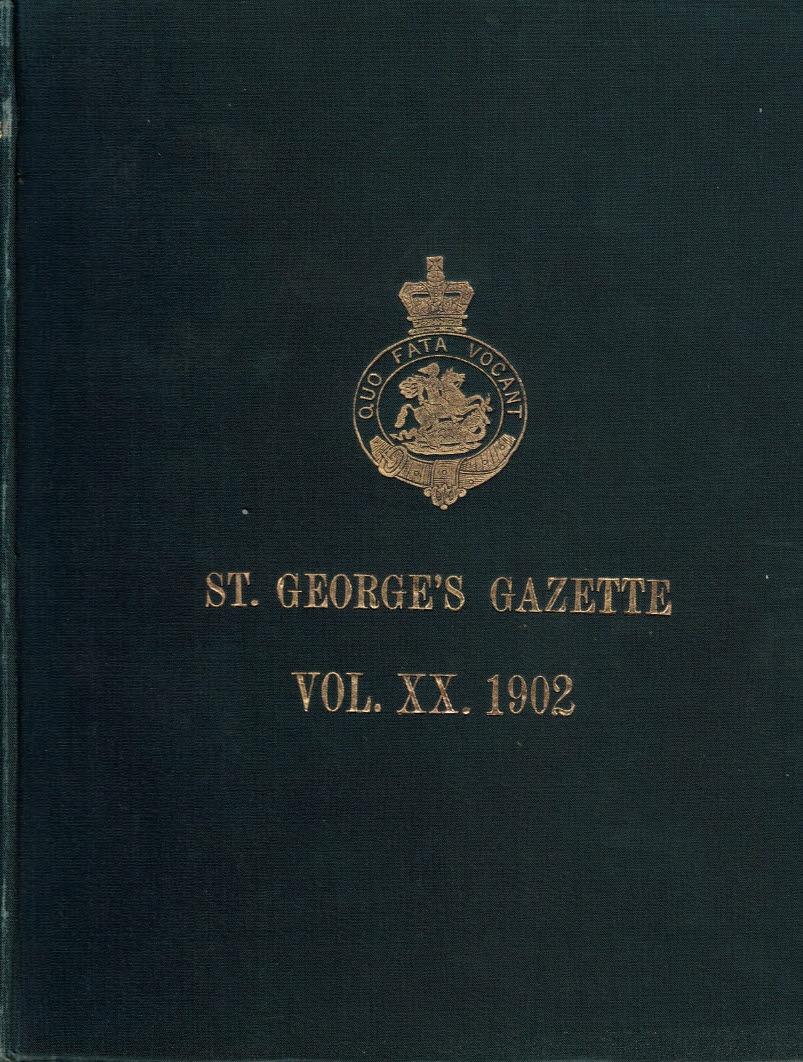 EDITOR - St. George's Gazette [Northumberland Fusiliers]. Volume XX. 1902.
