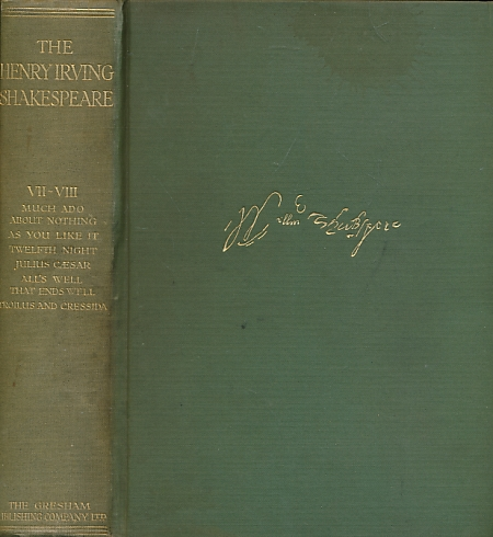 SHAKESPEARE, WILLIAM - The Works of Shakespeare. The Henry Irving Edition. Volume VII & VIII Combined