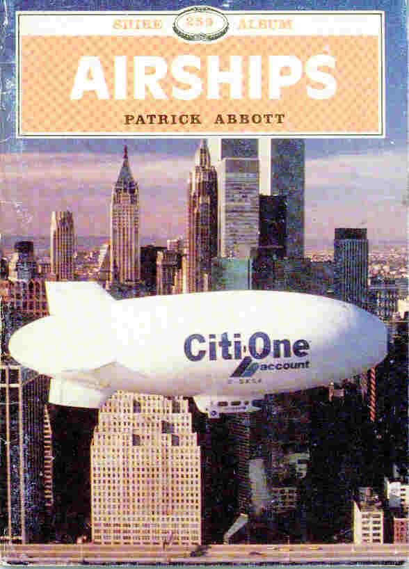 ABBOTT, PATRICK - Airships. Shire Album Series No. 259
