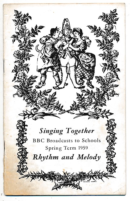 BRITISH BROADCASTING CORPORATION [BBC] - Bbc Broadcasts to Schools. Singing Together. Rhythm and Melody. Spring Term 1959
