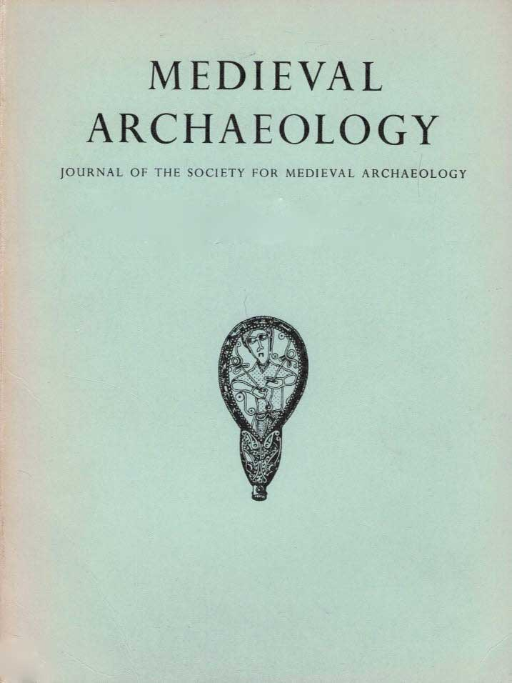EDITOR - Medieval Archaeology. Journal of the Society for Medieval Archaeology. Vol. XXIII. 1979