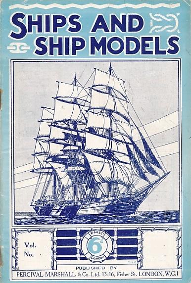 EDITOR - Ships and Ship Models. Volume 6. No 71. July 1937
