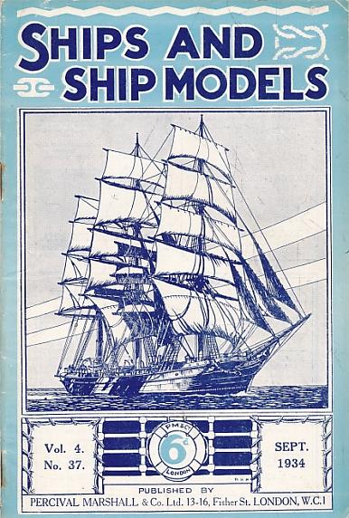 EDITOR - Ships and Ship Models. Volume 4. No 37. September 1934