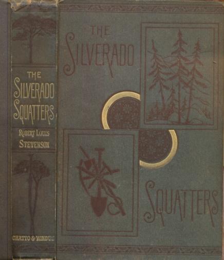 STEVENSON, ROBERT LOUIS - The Silverado Squatters