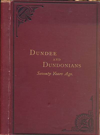 OLD DUNDONIAN - Dundee and Dundonians Seventy Years Ago