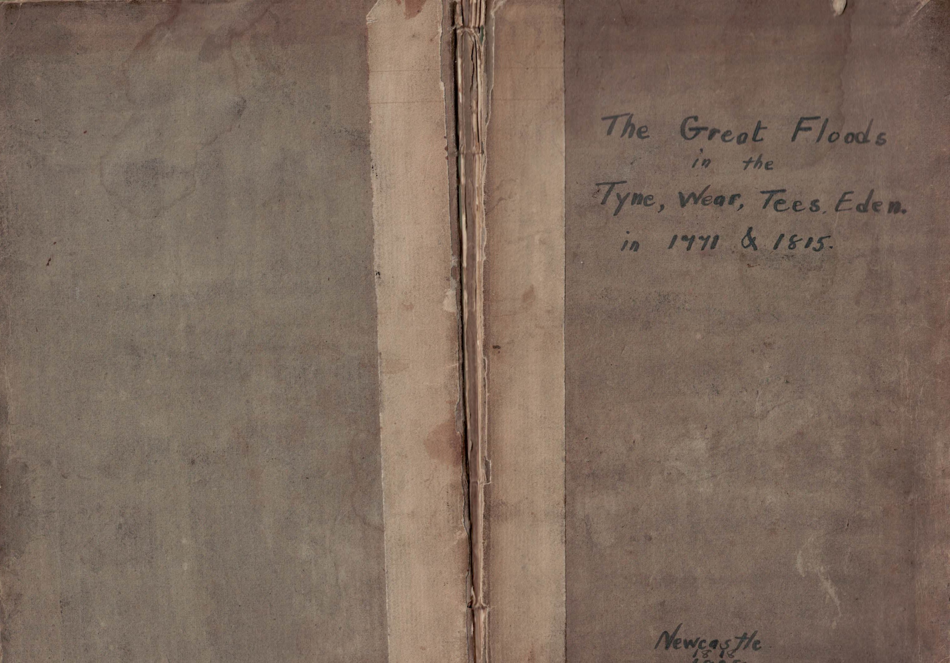 W.G. [WILLIAM GARRET] - An Account of the Great Floods of the Rivers Tyne, Tees, Wear, Eden, &C. In 1771 and 1815