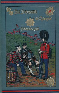 EDITOR - The Brigade of Guards Magazine. Volume II. 1889
