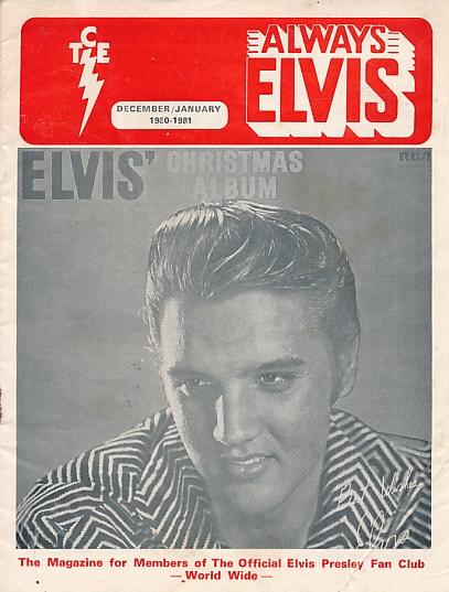 ELVIS - Always Elvis [Taking Care of Elvis]. Dec 1980/Jan 1981
