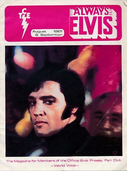 ELVIS - Always Elvis [Taking Care of Elvis]. Aug/Sep 1981