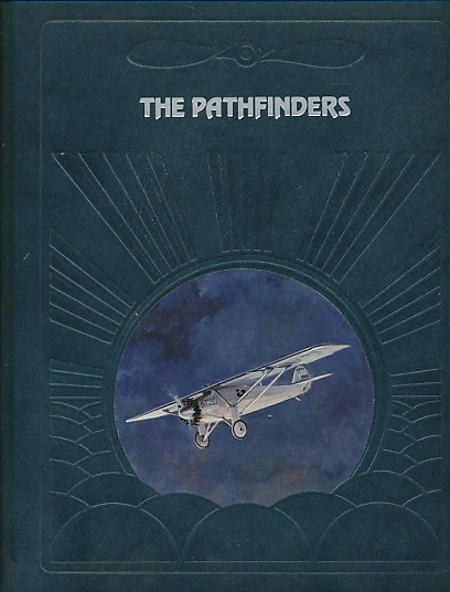 NEVIN, DAVID - The Pathfinders. The Epic of Flight. Time-Life
